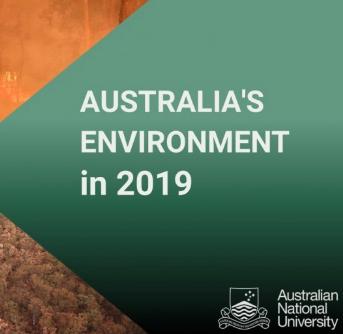 AUSTRALIA'S 2019 ENVIRONMENT REPORT RELEASED